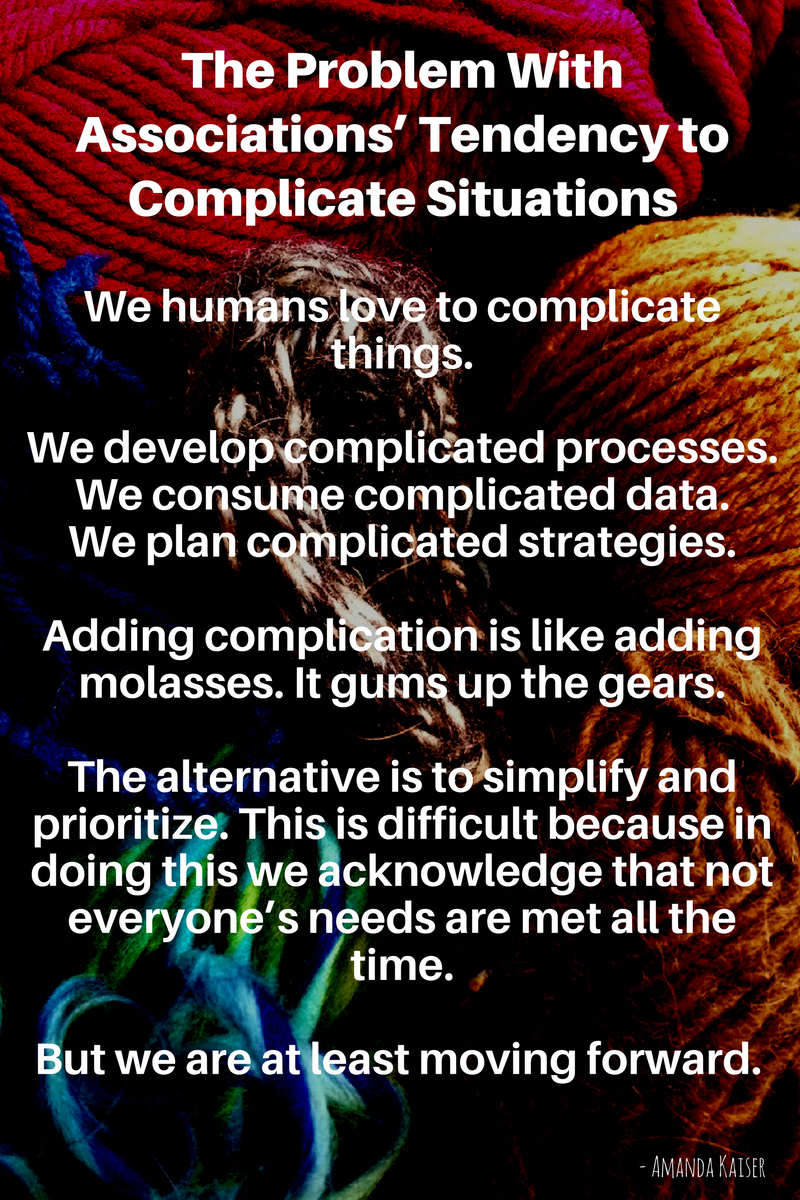 the-problem-with-associations-tendency-to-complicate-situations