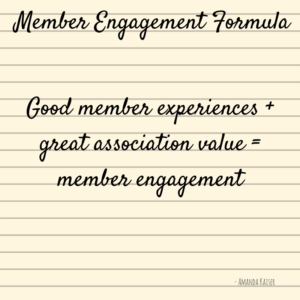 The Formula for Member Engagement