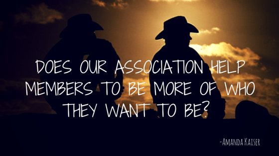 Does our association help members to be...