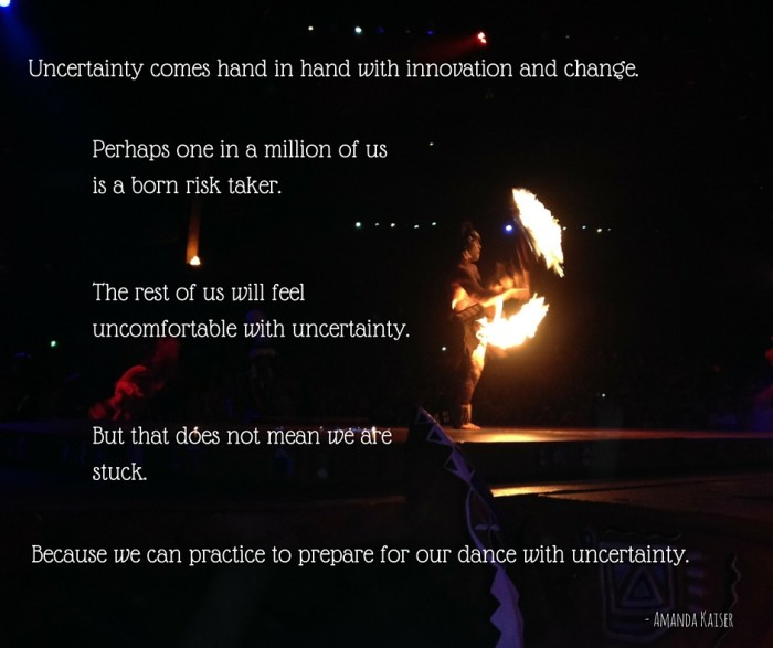 Uncertainty comes with innovation and change.