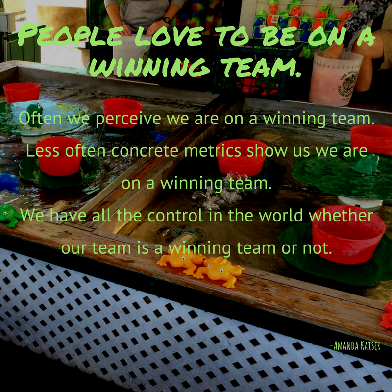 people-love-to-be-on-a-winning-team-and-we-have-all-the-control-whether-our-team-is-a-winning-team-or-not